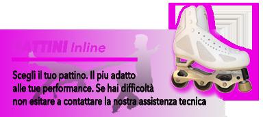 Pattini Inline